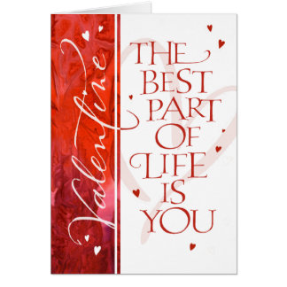The Best Part  of Life is YOU Card