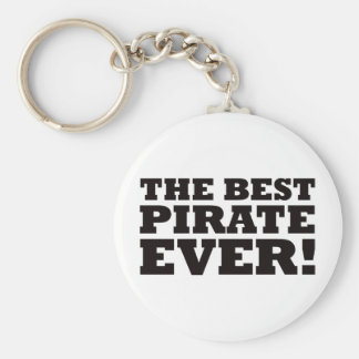 The Best Pirate Ever Basic Round Button Key Ring