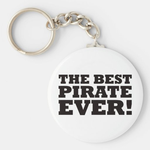 The Best Pirate Ever Keychain
