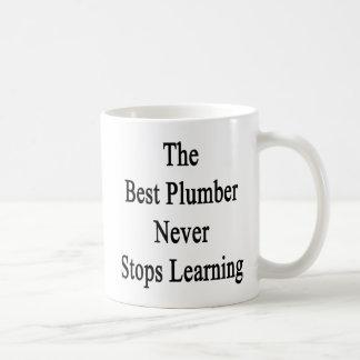 The Best Plumber Never Stops Learning Basic White Mug