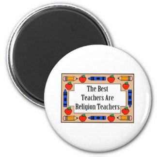 The Best Teachers Are Religion Teachers 6 Cm Round Magnet