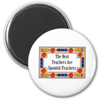 The Best Teachers Are Spanish Teachers 6 Cm Round Magnet