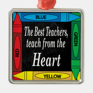 The Best Teachers Teach from the Heart | Teacher Silver-Colored Square Decoration
