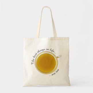 The best things in life... are tea - Tote