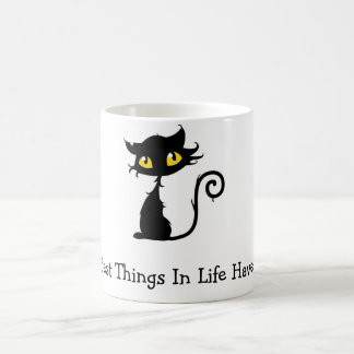 The Best Things In Life Have Fleas Funny Cat Coffee Mug