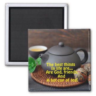 """THE BEST THINGS IN LIFE..."" SQUARE MAGNET"