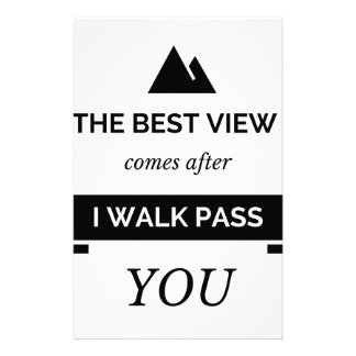 The best view is when I walk pass you Personalised Stationery