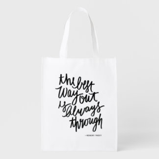 The Best Way Out Motivations Quote Brush Lettering Reusable Grocery Bag