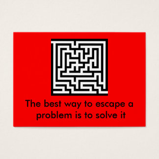 The best way to escape a problem is...