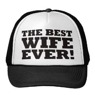 The Best Wife Ever Trucker Hats