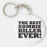 The Best Zombie Killer Ever Basic Round Button Key Ring