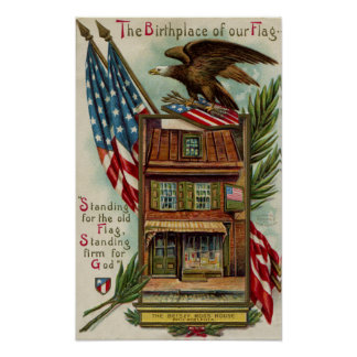 The Betsey Ross House, Eagle & Flag Posters