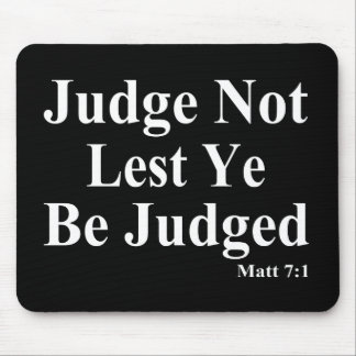 The Bible & Not Judging Others Mouse Pad