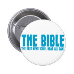 The Bible: the best news you'll hear all day Pin