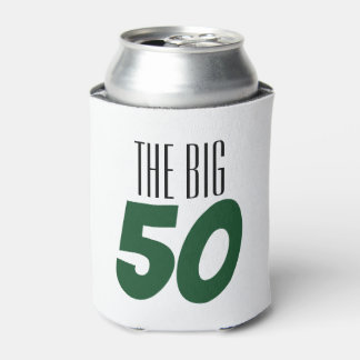 The Big 50 Birthday Party Can Coozie