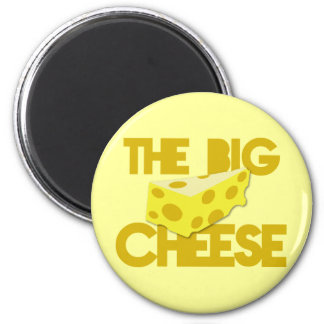 The BIG CHEESE! boss 6 Cm Round Magnet