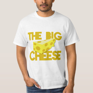 The BIG CHEESE! boss T-Shirt