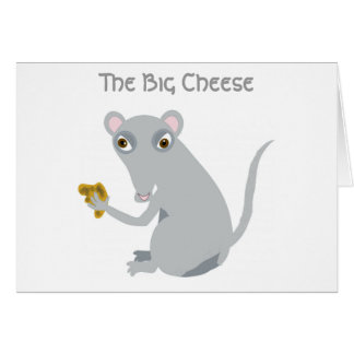 The Big Cheese Greeting Card