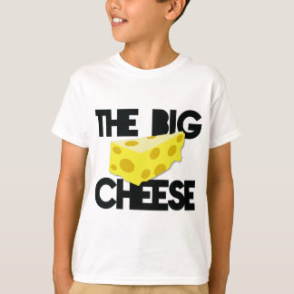 The BIG CHEESE! T-Shirt
