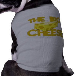 THE BIG CHEESE the boss design with cheese! Sleeveless Dog Shirt