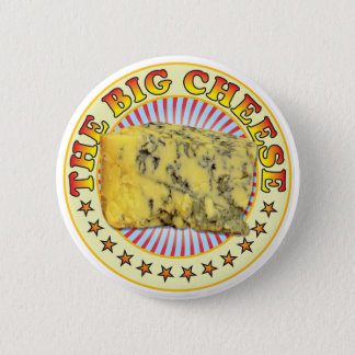 The Big Cheese v2 6 Cm Round Badge