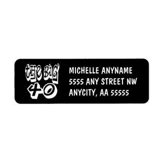The BIG Forty Return Address Label