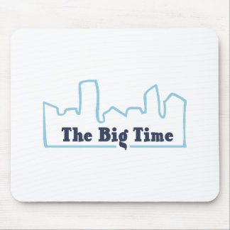 The Big Time Mouse Pad