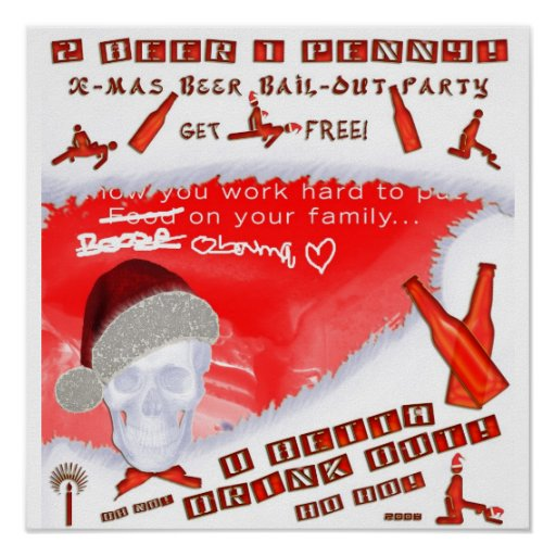The big X-Mas Beer Bail-Out Party 2008 Posters