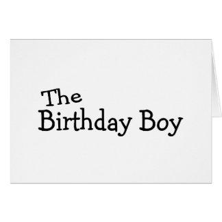 The Birthday Boy Greeting Card