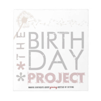 The Birthday Project Big Notepad