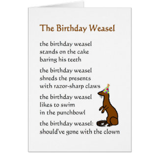 The Birthday Weasel - a funny birthday poem Card