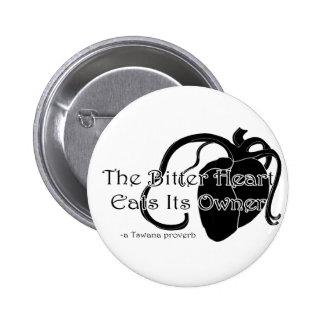 The Bitter Heart 6 Cm Round Badge