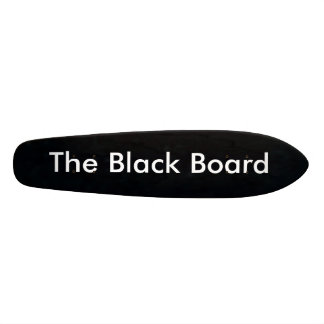 The Black Board Skateboard