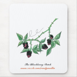 The Blackberry Patch...Mousepad