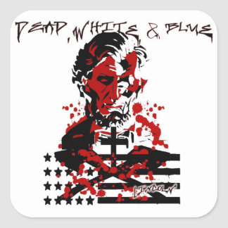The Bloody Flag-Abraham Lincoln Square Sticker