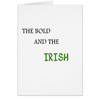 The Bold and the Irish Card
