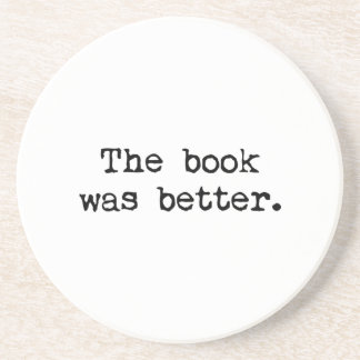 The Book Was Better Coaster