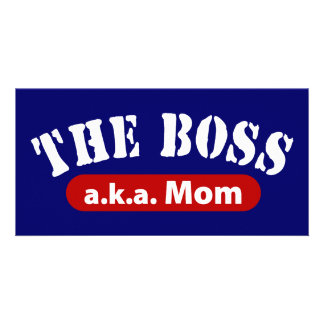 The Boss a.k.a. Mom Picture Card