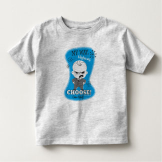 The Boss Baby | My Way. Highway. Toddler T-Shirt