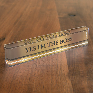 The Boss Executive Desk Name Plate
