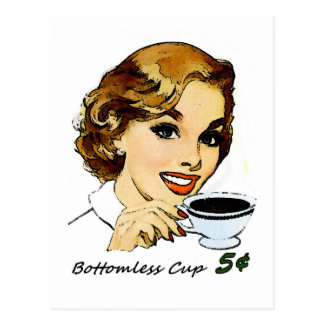 The Bottomless Cup Postcard