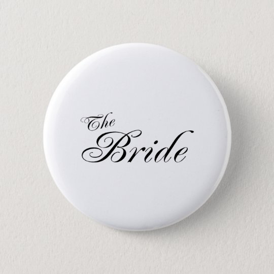 The Bride (Blk) 6 Cm Round Badge