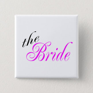 The Bride Pink and Black 15 Cm Square Badge
