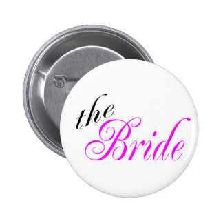 The Bride Pink and Black 6 Cm Round Badge