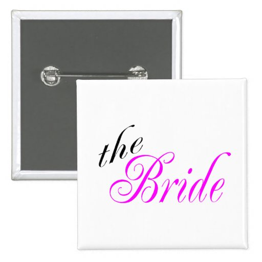 The Bride Pink and Black Pinback Buttons
