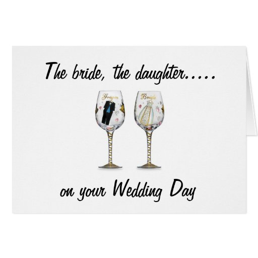 THE BRIDE-THE DAUGHTER-WEDDING CARDS