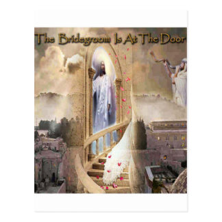 The Bridegroom is at the Door Post Cards