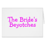 The Brides Beyotches (Pink) Cards