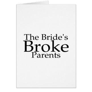 The Brides Broke Parents Card