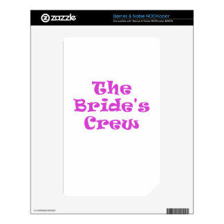 The Brides Crew Decals For The NOOK Color